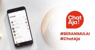 ChatAja #BeraniMulai