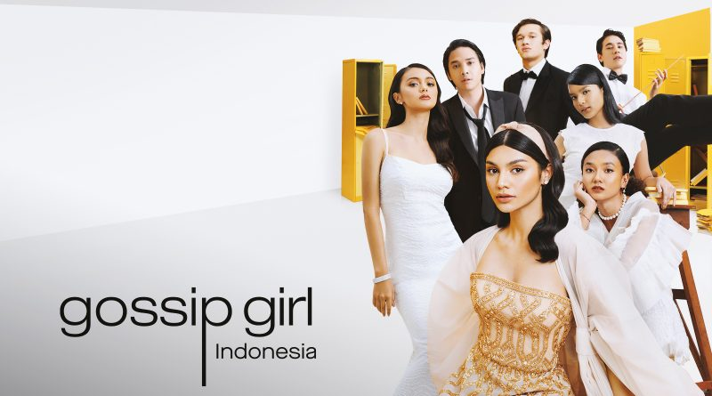 GoPlay Original - (5) Gossip Girl Indonesia Season 2