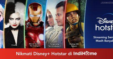 Disney+ Hotstar dan IndiHome Hadirkan Konten Hiburan Global dan Lokal
